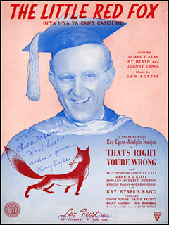 Autographs: KAY KYSER - INSCRIBED SHEET MUSIC SIGNED CIRCA 1939