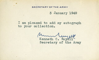 Autographs: BRIGADIER GENERAL KENNETH C. ROYALL - TYPED NOTE SIGNED 01/03/1949