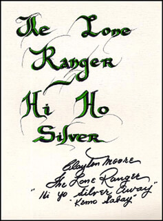 CLAYTON THE LONE RANGER MOORE - QUOTATION SIGNED