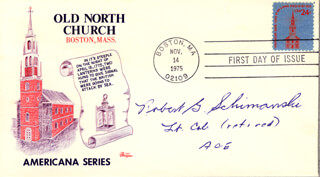 LT. COLONEL ROBERT G. SCHIMANSKI - FIRST DAY COVER SIGNED