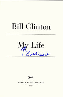 PRESIDENT WILLIAM J. BILL CLINTON - BOOK SIGNED CIRCA 2004