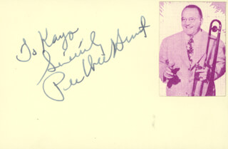 PEE WEE HUNT - INSCRIBED SIGNATURE