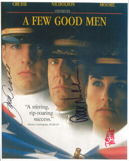 Autographs: A FEW GOOD MEN MOVIE CAST - PHOTOGRAPH SIGNED CO-SIGNED BY: TOM CRUISE, JACK NICHOLSON, DEMI MOORE