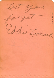 EDDIE LEONARD - AUTOGRAPH SENTIMENT SIGNED CO-SIGNED BY: TED LEWIS