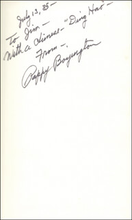 COLONEL GREG PAPPY BOYINGTON - INSCRIBED BOOK SIGNED 07/13/1985