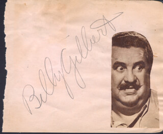 BILLY GILBERT - AUTOGRAPH CO-SIGNED BY: BOB (GEORGE ROBERT) CROSBY