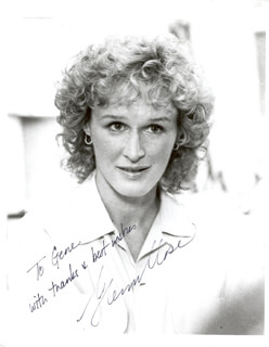 GLENN CLOSE - AUTOGRAPHED INSCRIBED PHOTOGRAPH