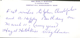 HAZEL HOTCHKISS WIGHTMAN - AUTOGRAPH NOTE SIGNED