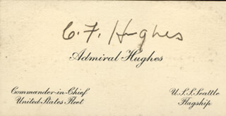 Autographs: ADMIRAL CHARLES F. HUGHES - BUSINESS CARD SIGNED
