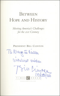 PRESIDENT WILLIAM J. BILL CLINTON - INSCRIBED BOOK SIGNED 10/28/2000