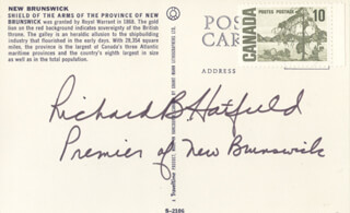 Autographs: PREMIER RICHARD B. HATFIELD (CANADA) - PICTURE POST CARD SIGNED