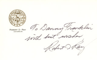 GOVERNOR ROBERT D. RAY - AUTOGRAPH NOTE SIGNED