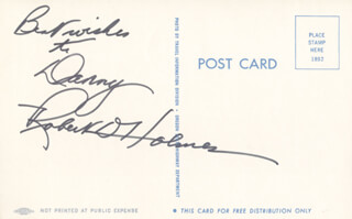 Autographs: ROBERT D. HOLMES - INSCRIBED PICTURE POSTCARD SIGNED