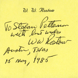 WALT WHITMAN ROSTOW - AUTOGRAPH NOTE SIGNED 05/15/1985