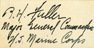 Autographs: MAJOR GENERAL BEN H. FULLER - SIGNATURE(S)