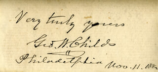 Autographs: GEORGE W. CHILDS - AUTOGRAPH SENTIMENT SIGNED 11/11/1882