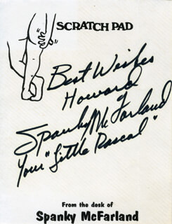 SPANKY McFARLAND - AUTOGRAPH NOTE SIGNED