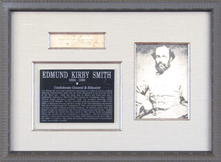 Autographs: GENERAL EDMUND KIRBY SMITH - CLIPPED SIGNATURE