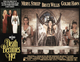 DEATH BECOMES HER MOVIE CAST - LOBBY CARD UNSIGNED (USA) 1992