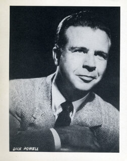 DICK POWELL - PHOTOGRAPH UNSIGNED