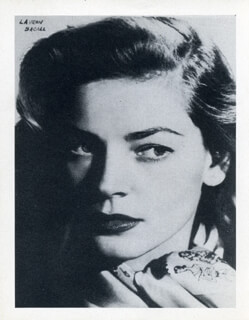 LAUREN BACALL - PHOTOGRAPH UNSIGNED