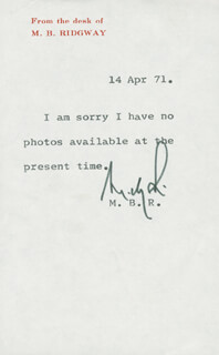 GENERAL MATTHEW B. RIDGWAY - TYPED NOTE SIGNED 04/14/1971