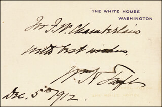 Autographs: PRESIDENT WILLIAM H. TAFT - AUTOGRAPH NOTE ON WHITE HOUSE CARD SIGNED 12/05/1912