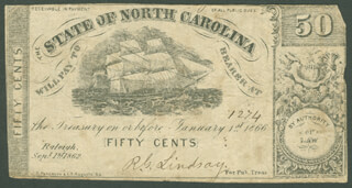 Autographs: STATE OF NORTH CAROLINA - CURRENCY SIGNED 01/01/1866 CO-SIGNED BY: R. G. LINDSAY