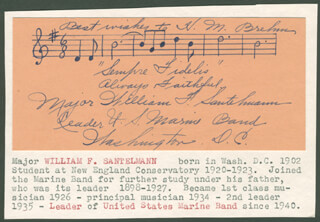 COLONEL WILLIAM F. SANTELMANN - AUTOGRAPH MUSICAL QUOTATION SIGNED