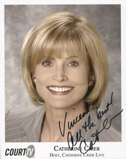 Autographs: CATHERINE CRIER - INSCRIBED PHOTOGRAPH SIGNED