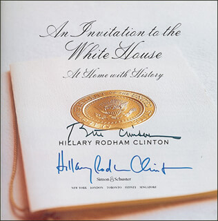 Autographs: PRESIDENT WILLIAM J. BILL CLINTON - BOOK SIGNED CO-SIGNED BY: FIRST LADY HILLARY RODHAM CLINTON