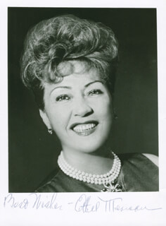 ETHEL MERMAN - AUTOGRAPHED SIGNED PHOTOGRAPH