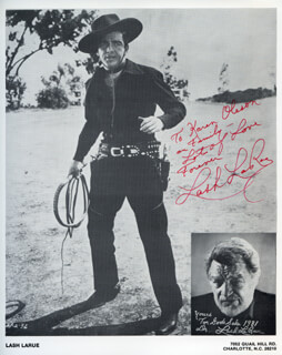 LASH LA RUE - AUTOGRAPHED INSCRIBED PHOTOGRAPH