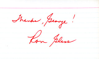 RON GLASS - INSCRIBED SIGNATURE