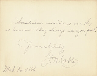 Autographs: GEORGE WASHINGTON CABLE - AUTOGRAPH QUOTATION SIGNED 03/30/1886