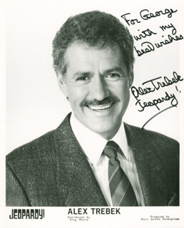ALEX TREBEK - INSCRIBED PRINTED PHOTOGRAPH SIGNED IN INK