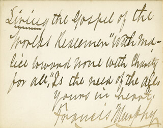 Autographs: FRANCIS MURPHY - AUTOGRAPH QUOTATION SIGNED