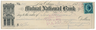 Autographs: GENERAL PIERRE G.T. BEAUREGARD - CHECK SIGNED 12/20/1878