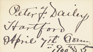 PETER F. DAILEY - AUTOGRAPH 04/07/1905