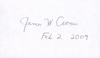 Autographs: JAMES W. CRONIN - SIGNATURE(S) 02/02/2009