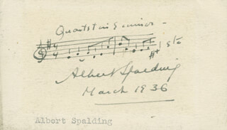ALBERT SPALDING - AUTOGRAPH MUSICAL QUOTATION SIGNED 03/1936