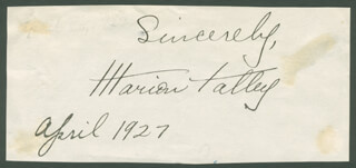 MARION TALLEY - AUTOGRAPH SENTIMENT SIGNED 04/1927