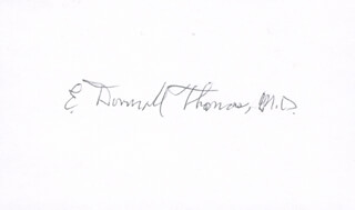 Autographs: DR. E. DONNALL THOMAS - SIGNATURE(S)