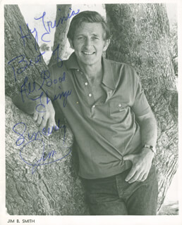 JIM B. SMITH - AUTOGRAPHED INSCRIBED PHOTOGRAPH