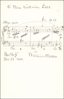 WILLIAM MASON - INSCRIBED AUTOGRAPH MUSICAL QUOTATION SIGNED 11/26/1900