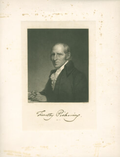 GENERAL TIMOTHY PICKERING - ENGRAVING SIGNED