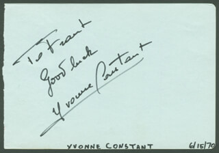YVONNE CONSTANT - AUTOGRAPH NOTE SIGNED CIRCA 1970