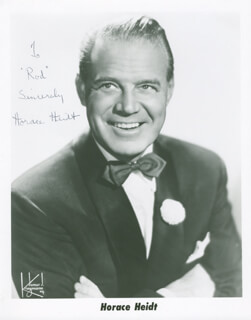 HORACE HEIDT - AUTOGRAPHED INSCRIBED PHOTOGRAPH