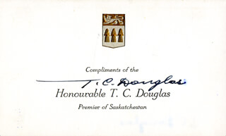 Autographs: PREMIER T. C. DOUGLAS (CANADA) - PRINTED CARD SIGNED IN INK