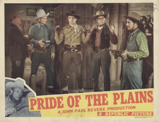 Autographs: PRIDE OF THE PLAINS MOVIE CAST - INSCRIBED LOBBY CARD SIGNED CO-SIGNED BY: YAKIMA CANUTT, ROBERT LIVINGSTON